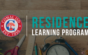 Comal ISD Residence Learning Program