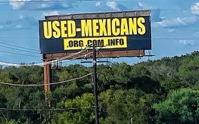 Used Mexicans billboard
